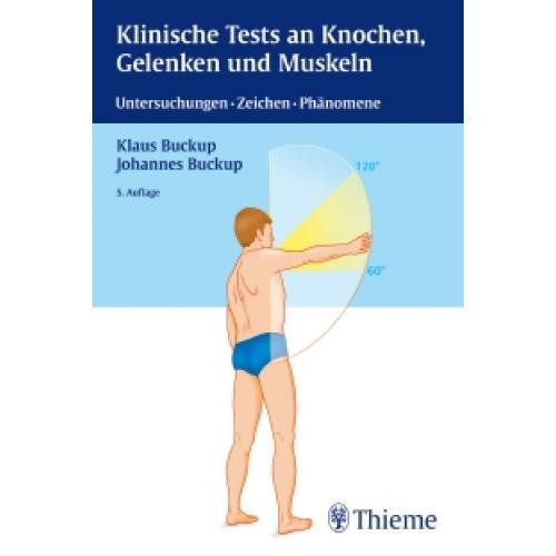 Klinische Tests an Knochen, Gelenken und Muskeln