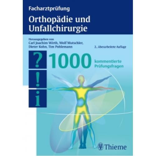Facharztprüfung Orthopädie und Unfallchirurgie