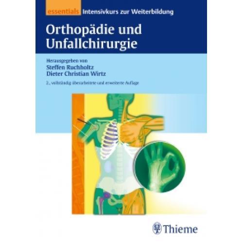 Orthopädie und Unfallchirurgie essentials