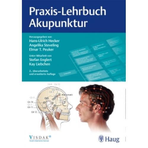 Praxis-Lehrbuch Akupunktur